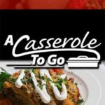 A Casserole To Go